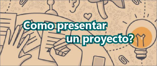 Cómo presentar un proyecto